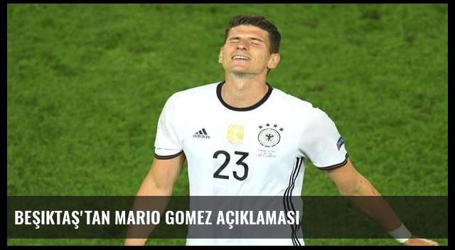 Beşiktaş'tan Mario Gomez açıklaması