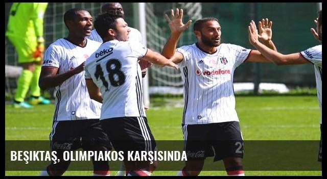 Beşiktaş, Olimpiakos karşısında