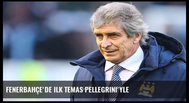 Fenerbahçe'de ilk temas Pellegrini'yle