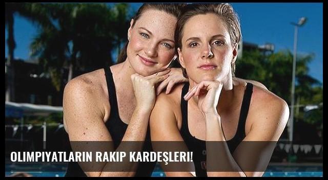 Olimpiyatların rakip kardeşleri!