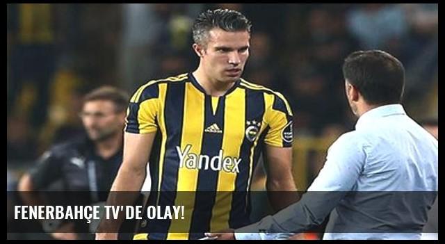 Fenerbahçe TV'de olay!