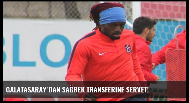 Galatasaray'dan sağbek transferine servet!