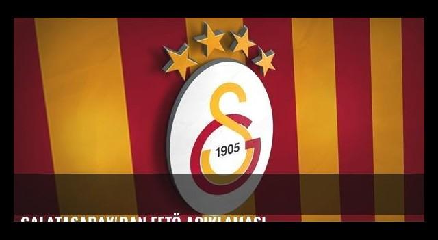 Galatasaray'dan FETÖ açıklaması
