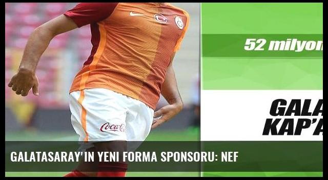 Galatasaray'ın yeni forma sponsoru: NEF