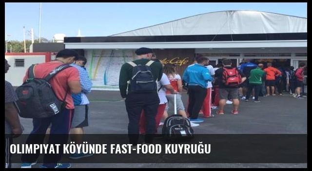 Olimpiyat köyünde fast-food kuyruğu