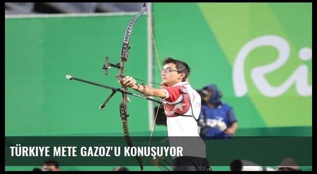 Türkiye Mete Gazoz'u konuşuyor