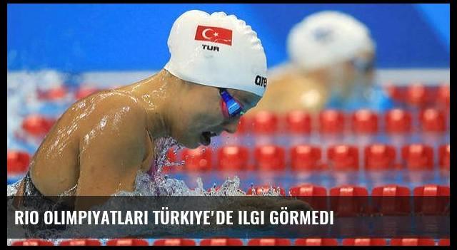 Rio Olimpiyatları Türkiye'de ilgi görmedi