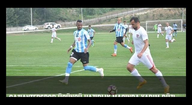 Gaziantepspor üçüncü hazırlık maçında yarım düzine gol attı