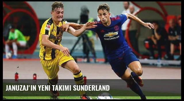 Januzaj'ın yeni takımı Sunderland