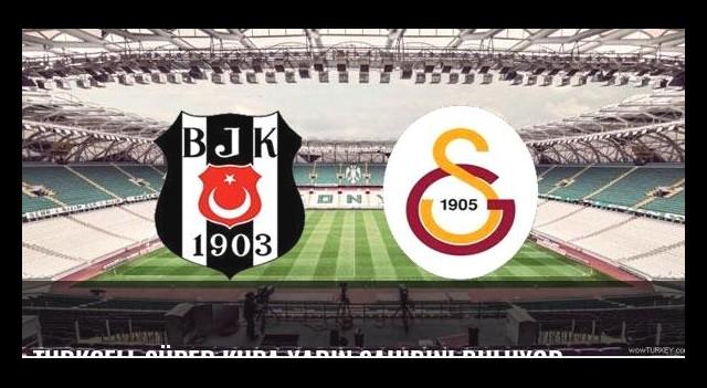 Turkcell Süper Kupa yarın sahibini buluyor