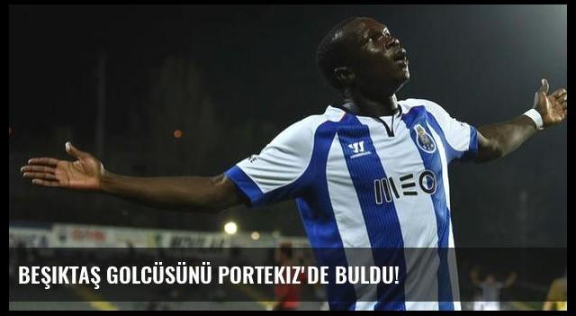 Beşiktaş golcüsünü Portekiz'de buldu!