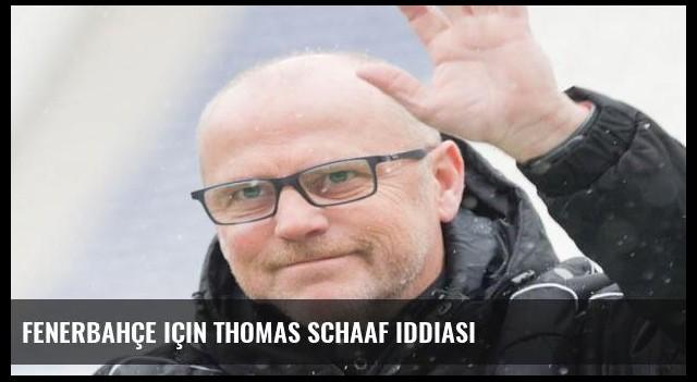 Fenerbahçe için Thomas Schaaf iddiası