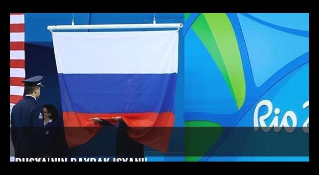 Rusya'nın bayrak isyanı!