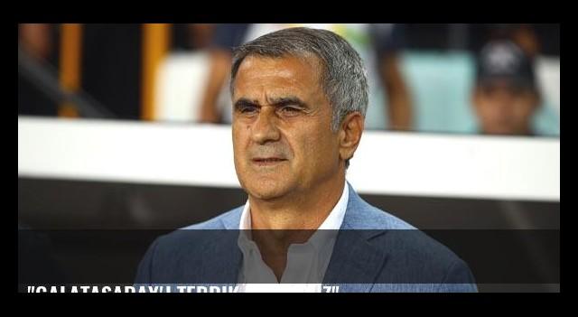 'Galatasaray'ı tebrik ediyoruz'