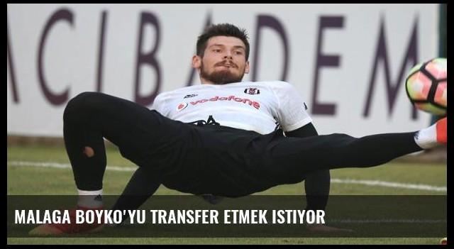Malaga Boyko'yu transfer etmek istiyor