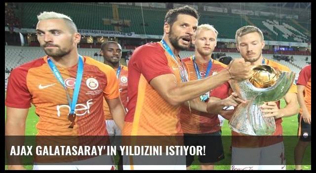 Ajax Galatasaray'ın yıldızını istiyor!