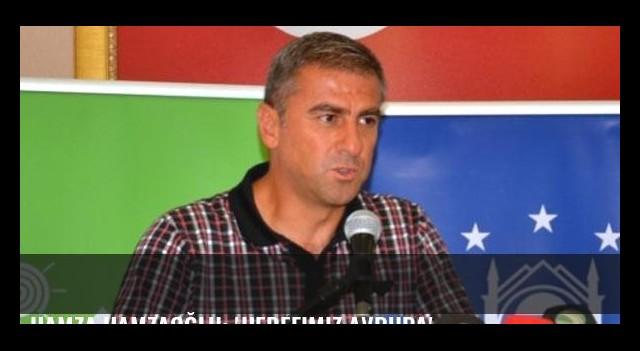 Hamza Hamzaoğlu: 'Hedefimiz Avrupa'