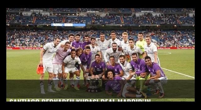 Santiago Bernabeu Kupası Real Madrid'in