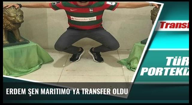 Erdem Şen Maritimo'ya transfer oldu