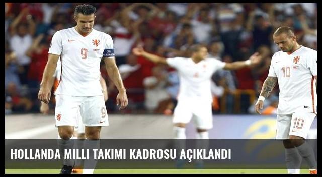 Hollanda milli takımı kadrosu açıklandı