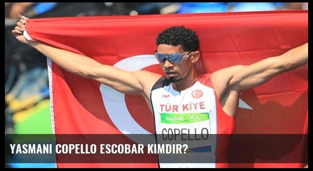 Yasmani Copello Escobar kimdir?