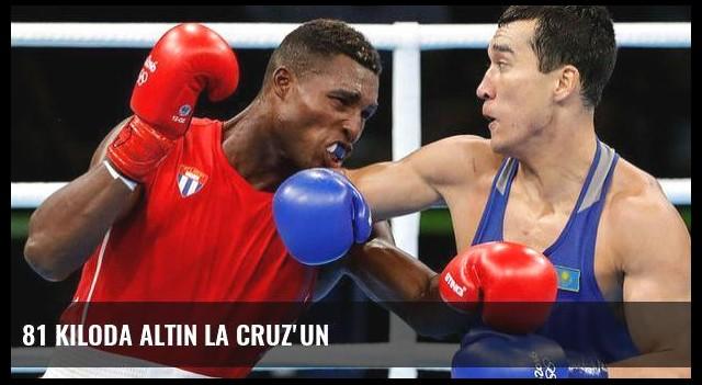 81 kiloda altın La Cruz'un