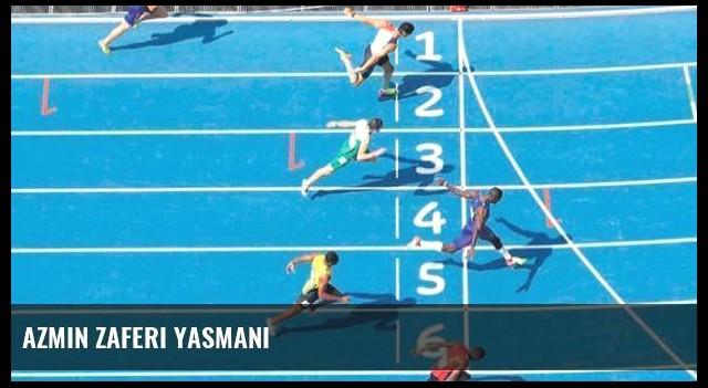 Azmin zaferi Yasmani