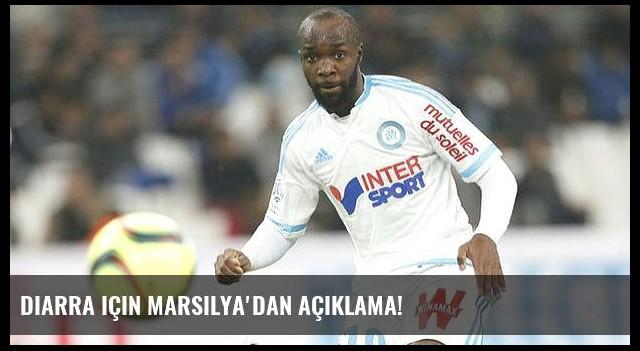 Diarra için Marsilya'dan açıklama!