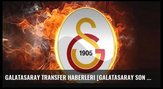 Galatasaray transfer haberleri [Galatasaray son dakika transfer gelişmeleri]-19 Ağustos 2016