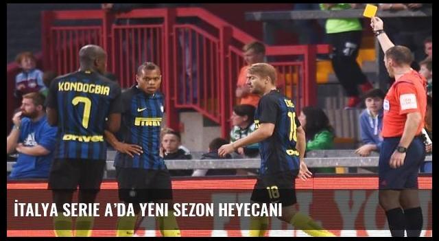 İtalya Serie A'da yeni sezon heyecanı