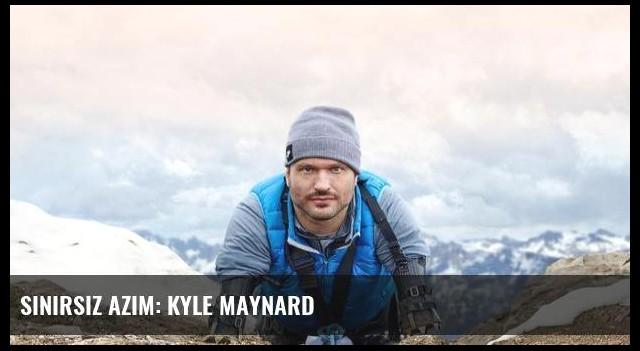 Sınırsız azim: Kyle Maynard