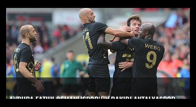 Avrupa fatihi Osmanlıspor'un rakibi Antalyaspor