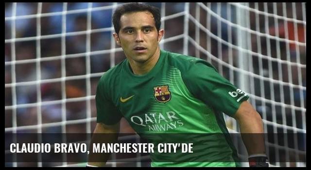 Claudio Bravo, Manchester City'de