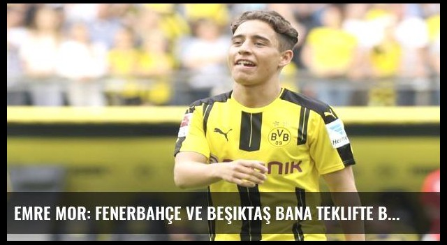Emre Mor: Fenerbahçe ve Beşiktaş bana teklifte bulundu!