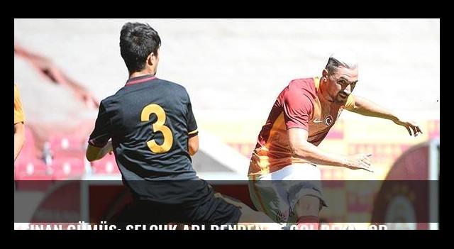 Sinan Gümüş: Selçuk abi benden 15 gol bekliyor