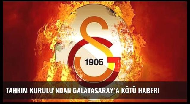 Tahkim Kurulu'ndan Galatasaray'a kötü haber!