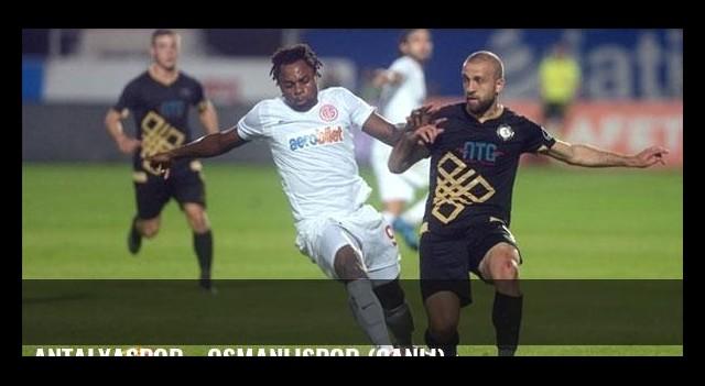 Antalyaspor - Osmanlıspor (Canlı)