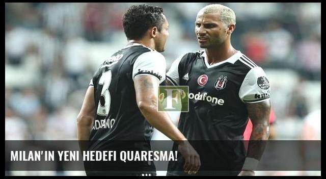 Milan'ın yeni hedefi Quaresma!