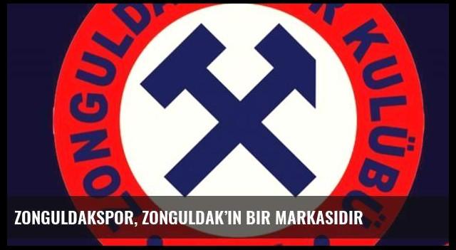 Zonguldakspor, Zonguldak'ın bir markasıdır