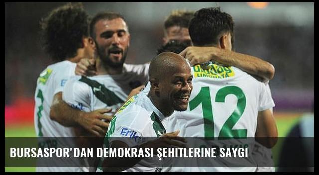 Bursaspor'dan demokrasi şehitlerine saygı