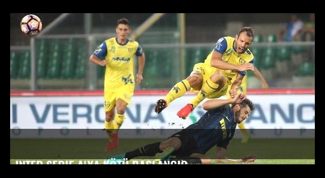 Inter Serie A'ya kötü başlangıç