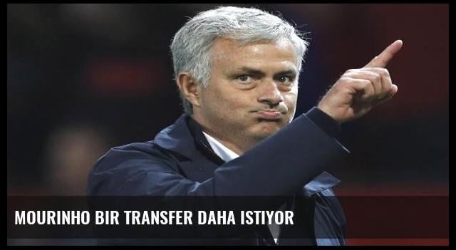 Mourinho bir transfer daha istiyor