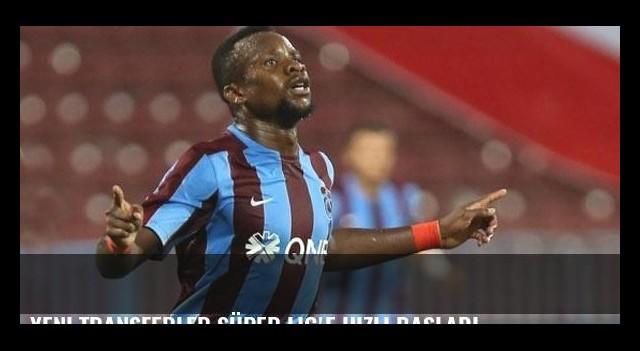 Yeni transferler Süper Lig'e hızlı başladı