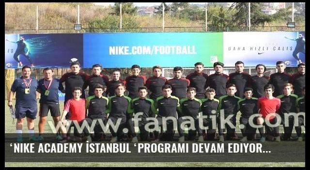 'Nike Academy İstanbul 'programı devam ediyor