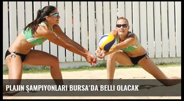 Plajın şampiyonları Bursa'da belli olacak