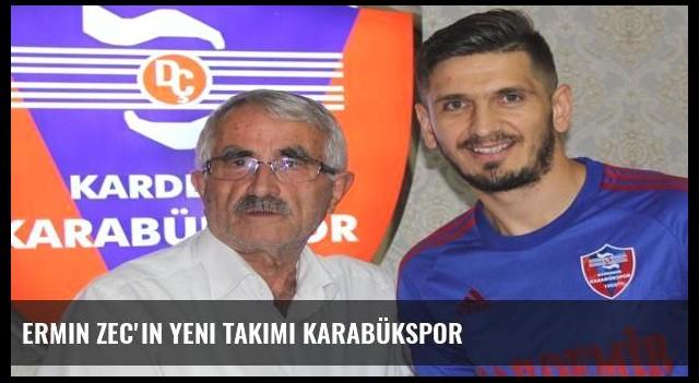 Ermin Zec'in yeni takımı Karabükspor