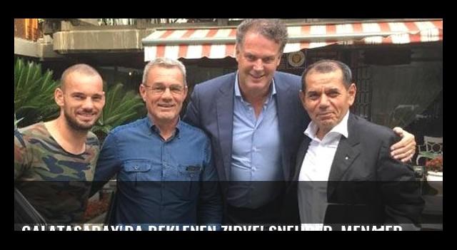 Galatasaray'da beklenen zirve! Sneijder, menajeri ve başkan...