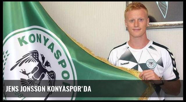 Jens Jonsson Konyaspor'da
