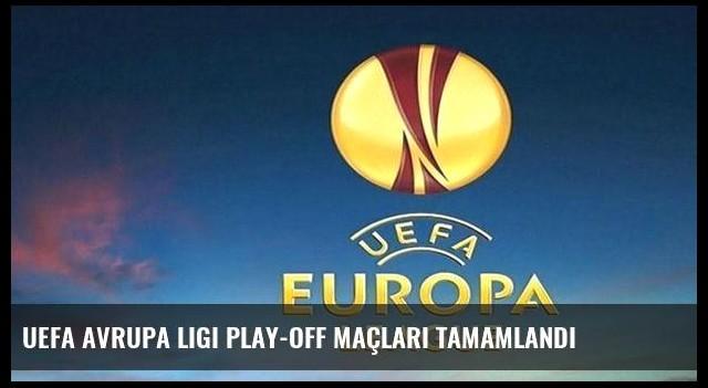 UEFA Avrupa Ligi play-off maçları tamamlandı