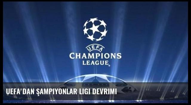UEFA'dan Şampiyonlar Ligi devrimi
